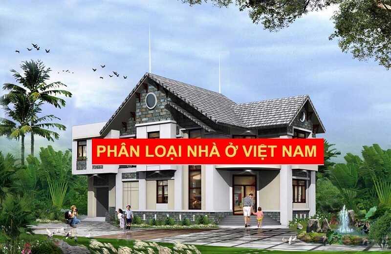 Nhà cấp 1, 2, 3, 4, 5 là gì? Phân loại nhà ở Việt Nam