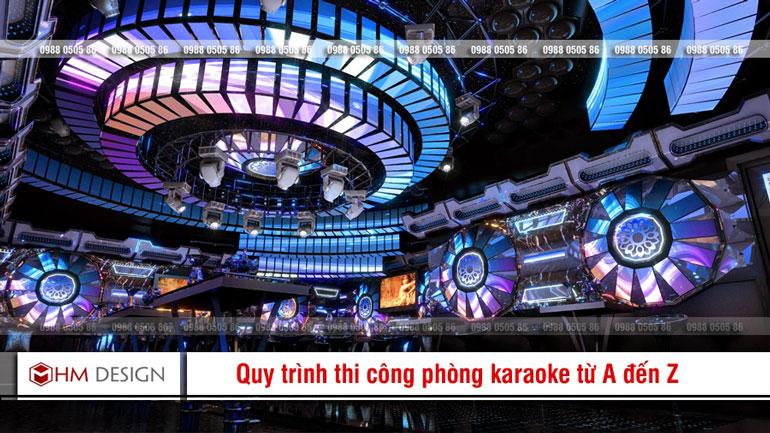 quy trình thi công phòng karaoke